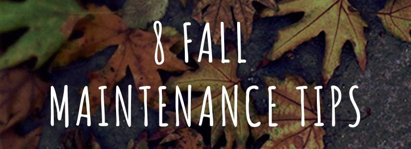 8-fall-Maintenance-Tips