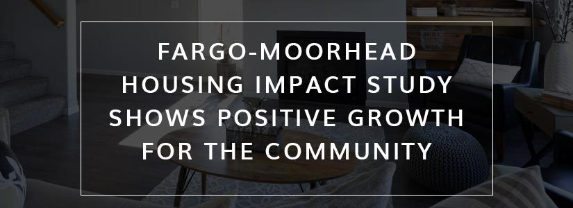 Fargo-Moorhead-housing-impact-study-shows-positive-growth-for-the-community