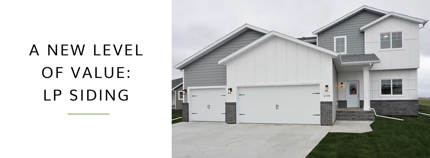 A New Level Of Value Lp Smartside Siding Thomsen Homes