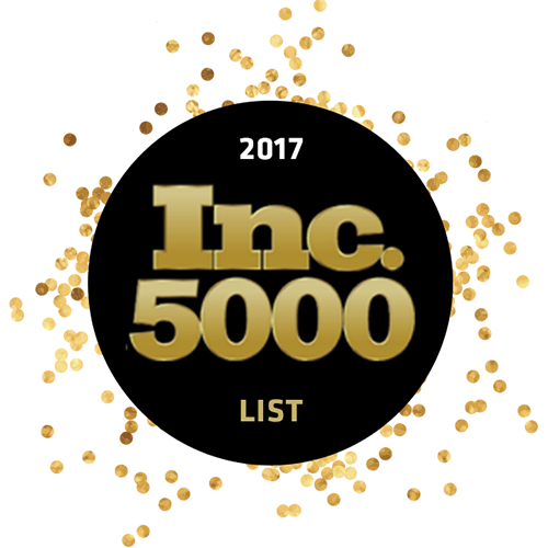 - 2017 - Inc. 5000 One of America's Fastest Growing Companies