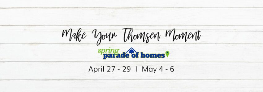Spring Parade of Homes